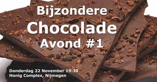 bean to bar chocolade avond proeverij 22 november honig complex nijmegen bijzondere chocolade sprekers event